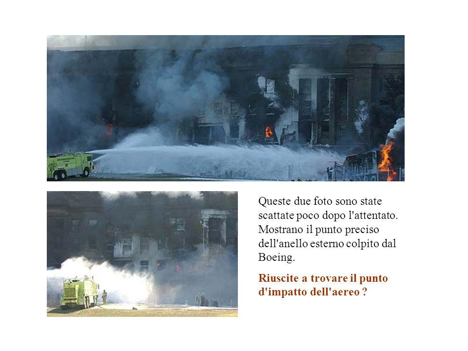 Queste due foto sono state scattate poco dopo l'attentato. Mostrano il punto preciso dell'anello esterno colpito dal Boeing. Riuscite a trovare il pun