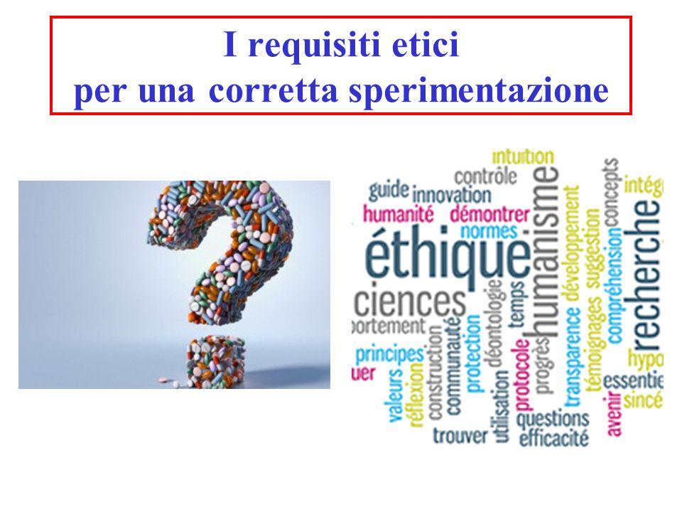 I requisiti etici per una corretta sperimentazione