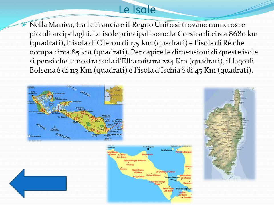 Le Isole  Nella Manica, tra la Francia e il Regno Unito si trovano numerosi e piccoli arcipelaghi. Le isole principali sono la Corsica di circa 8680