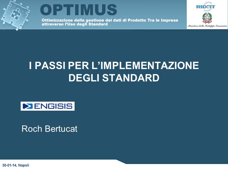 I PASSI PER L'IMPLEMENTAZIONE DEGLI STANDARD 30-01-14, Napoli Roch Bertucat