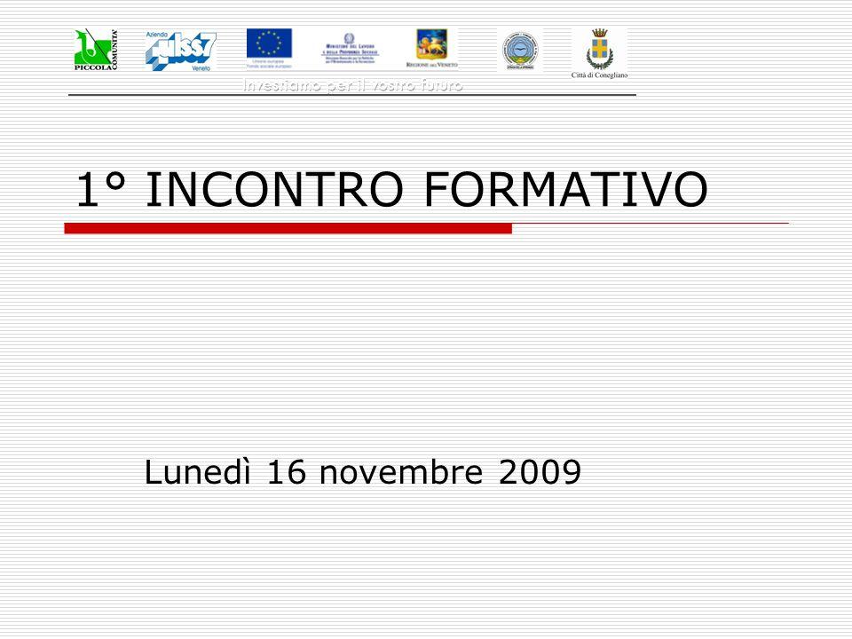 1° INCONTRO FORMATIVO Lunedì 16 novembre 2009