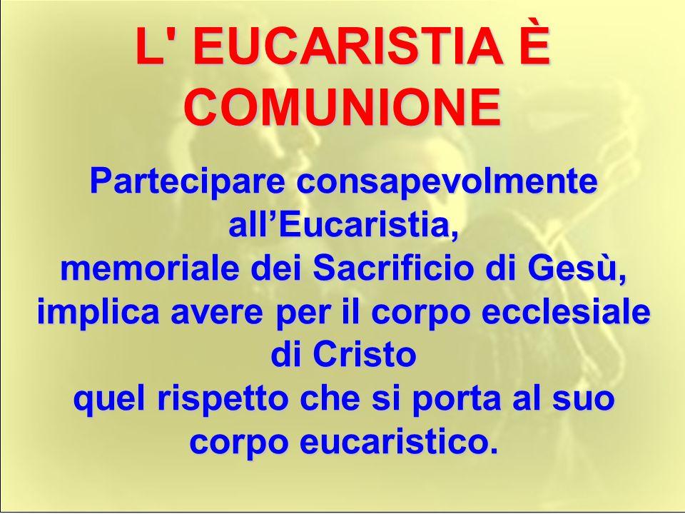 EUCARISTIA: SEGNO D'AMORE Gesù è l'Agnello pasquale che porta a compimento il progetto di liberazione iniziato nel primo esodo. Il suo donarsi nella m