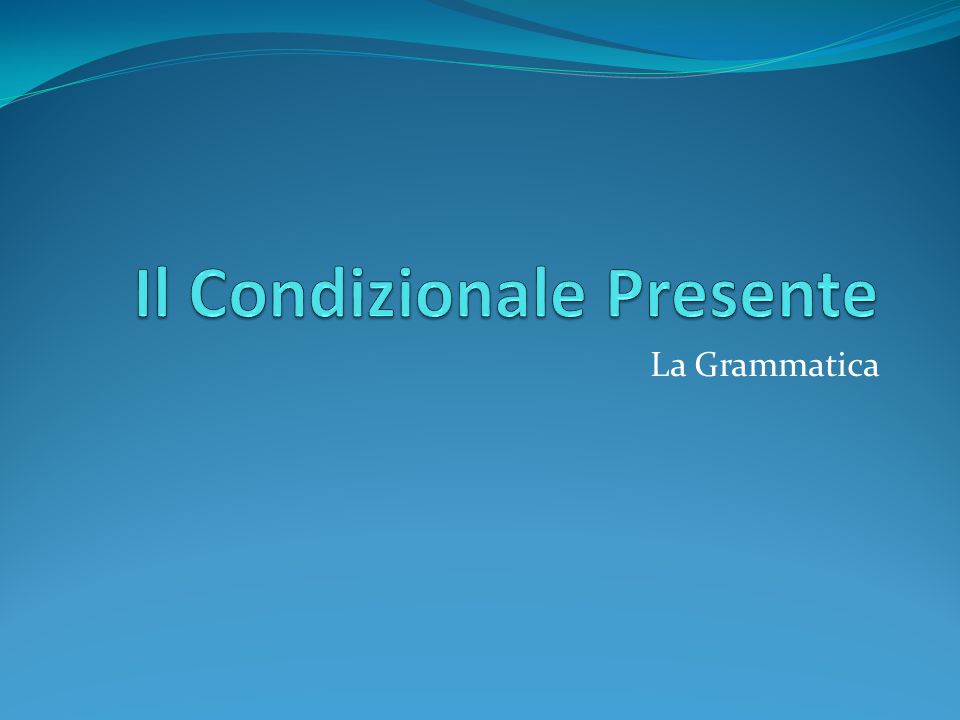 Ordering a meal in Italian using the present conditional Use the verbs: Vorrei..(I would like) Gradirei (I would like) more cordial An example, Customer: Salve, vorrei una bistecca.