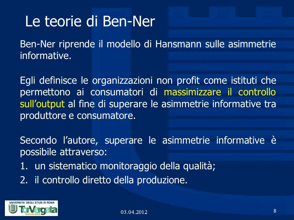 Le teorie di Ben-Ner Ben-Ner riprende il modello di Hansmann sulle asimmetrie informative.