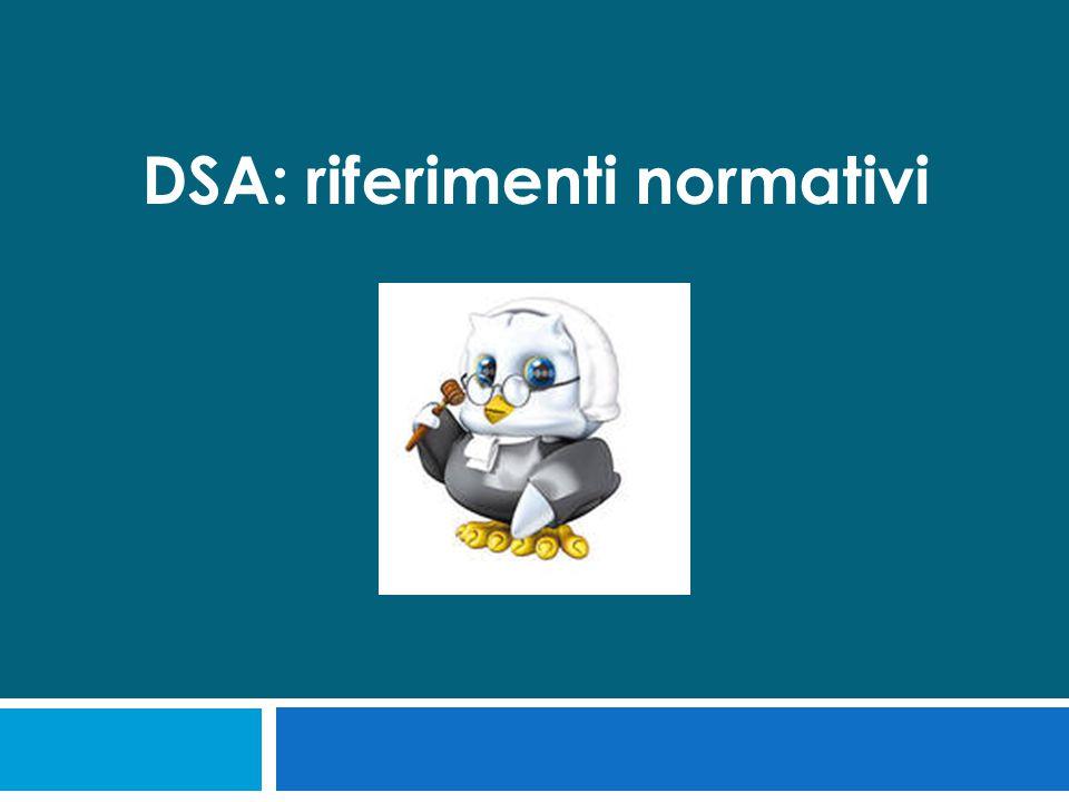 DSA: riferimenti normativi
