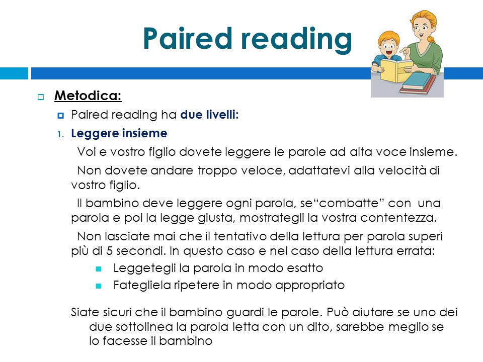 Paired reading  Metodica: 2.