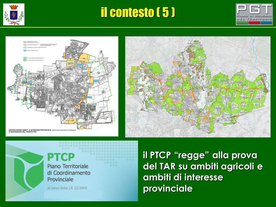 il contesto ( 5 ) il PTCP regge alla prova del TAR su ambiti agricoli e ambiti di interesse provinciale