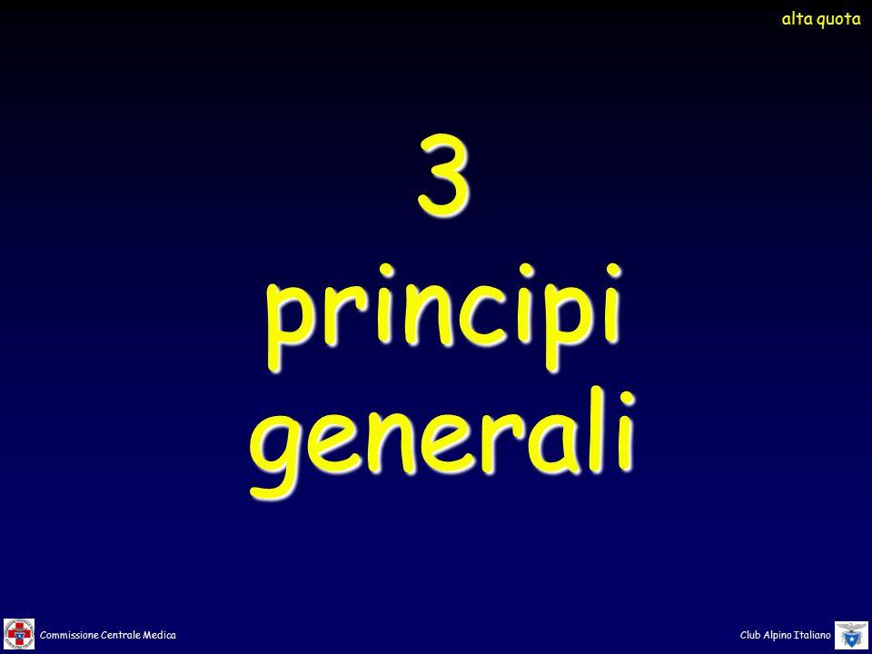 Commissione Centrale Medica Club Alpino Italiano 3principigenerali alta quota