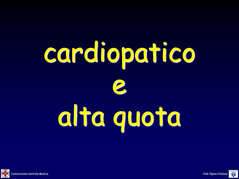Commissione Centrale Medica Club Alpino Italiano cardiopaticoe alta quota