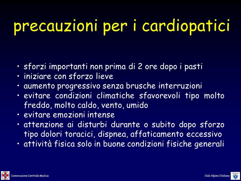 Commissione Centrale Medica Club Alpino Italiano sforzi importanti non prima di 2 ore dopo i pasti iniziare con sforzo lieve aumento progressivo senza