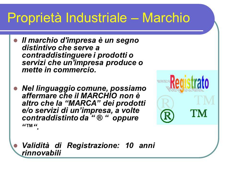 Proprietà Industriale – Marchio Il marchio d impresa è un segno distintivo che serve a contraddistinguere i prodotti o servizi che un impresa produce o mette in commercio.