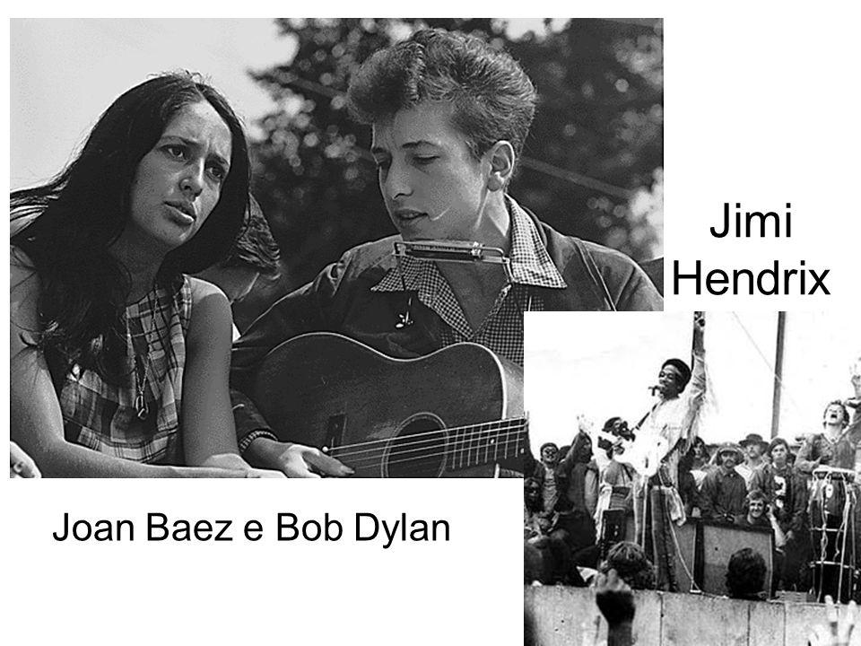 Jimi Hendrix Joan Baez e Bob Dylan