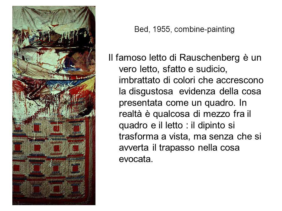 """Robert Rauschenberg Il tema dominante è quello, spesso presente nella pittuara americana, dello pittura che non si estende""""al di là"""" dello spazio real"""