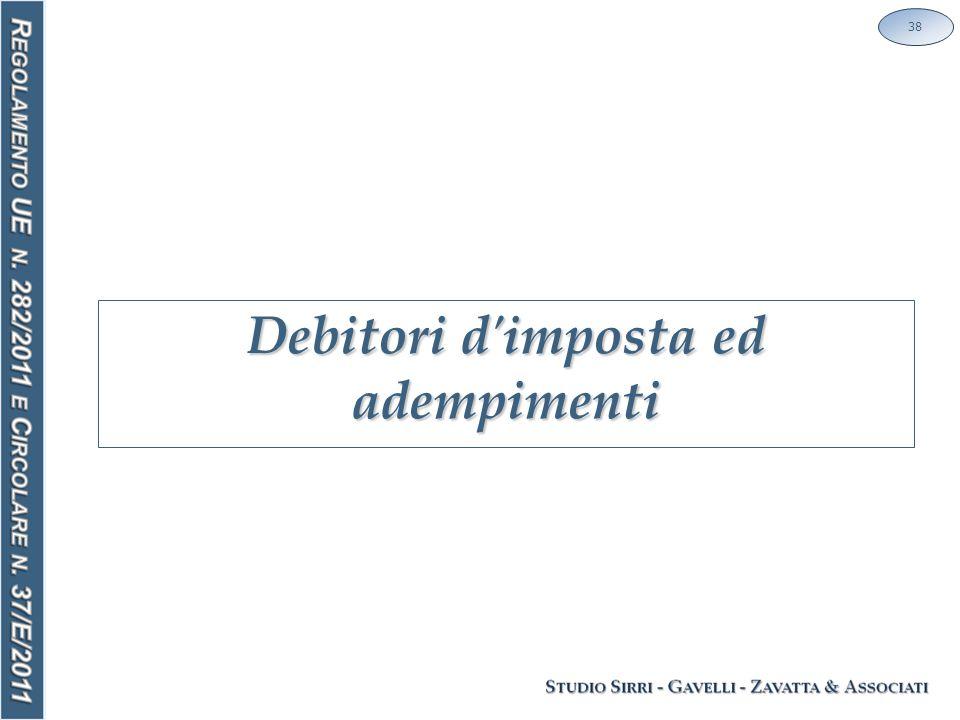 Debitori d imposta ed adempimenti 38