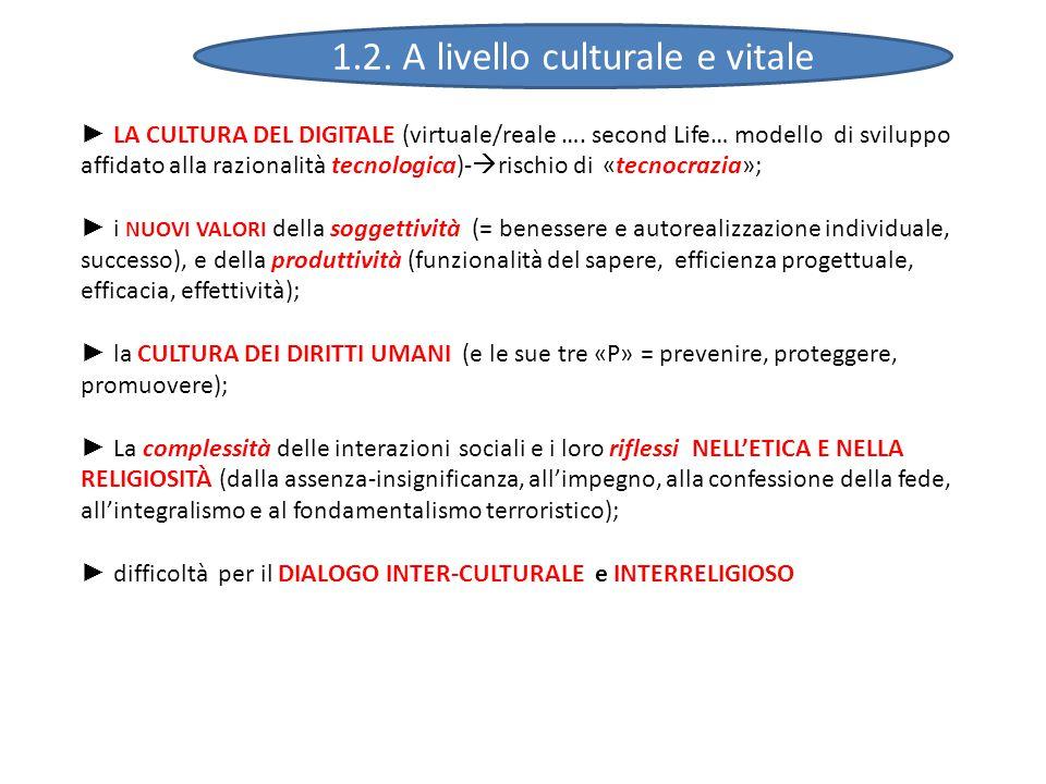 ► LA CULTURA DEL DIGITALE (virtuale/reale ….