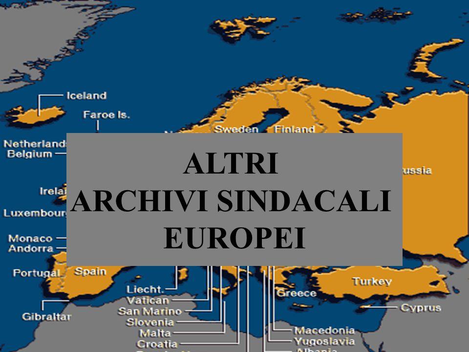 ALTRI ARCHIVI SINDACALI EUROPEI