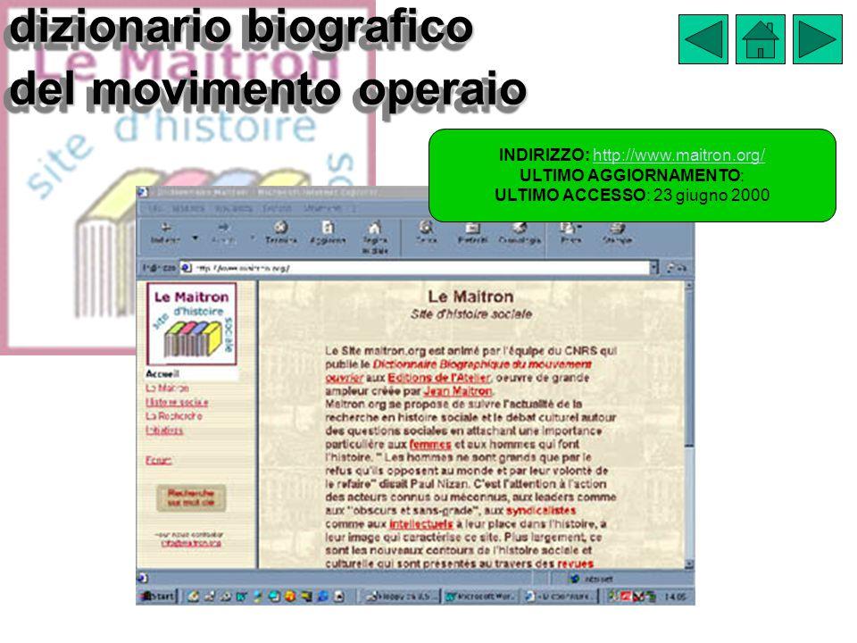 dizionario biografico del movimento operaio INDIRIZZO: http://www.maitron.org/http://www.maitron.org/ ULTIMO AGGIORNAMENTO: ULTIMO ACCESSO: 23 giugno 2000