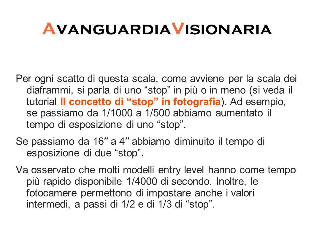 """AvanguardiaVisionaria Per ogni scatto di questa scala, come avviene per la scala dei diaframmi, si parla di uno """"stop"""" in più o in meno (si veda il tu"""