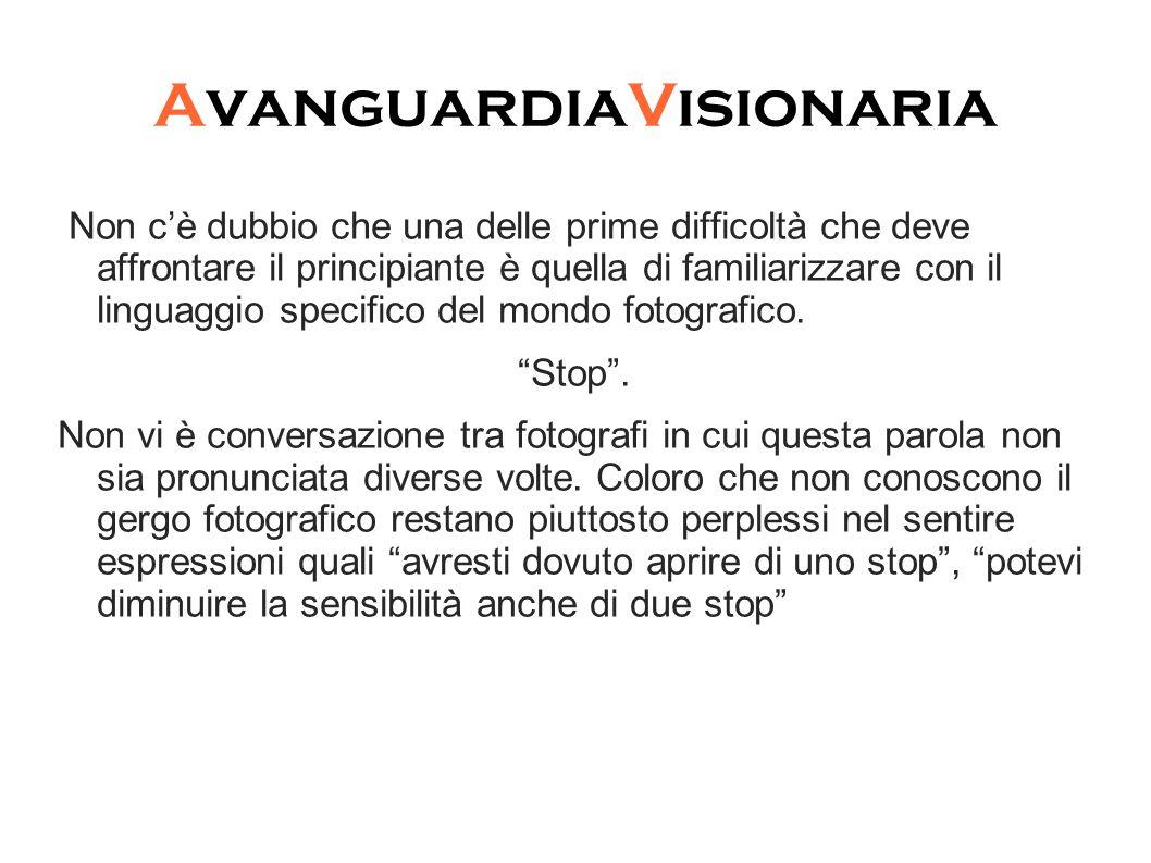 AvanguardiaVisionaria Cosa significa stop in fotografia.