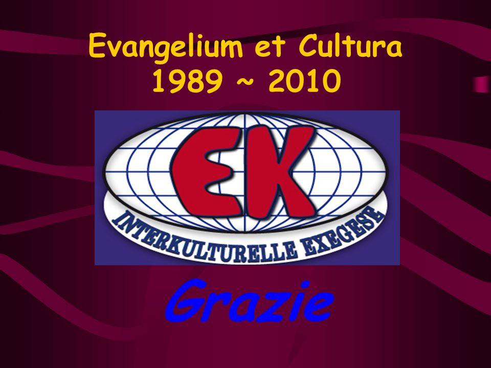 www.evangeliumetcultura.org L'Associazione Evangelium et Cultura ha portato avanti in questi anni numerosi contatti con istituzioni ed esperienze bibl