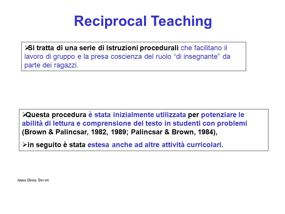  Si tratta di una serie di istruzioni procedurali che facilitano il lavoro di gruppo e la presa coscienza del ruolo di insegnante da parte dei ragazzi.