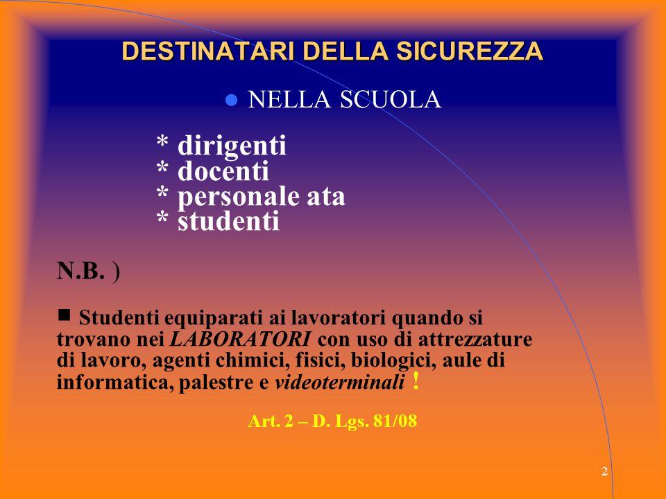 13 EDUCARE ALLA PREVENZIONE D. Lgs. 81/08
