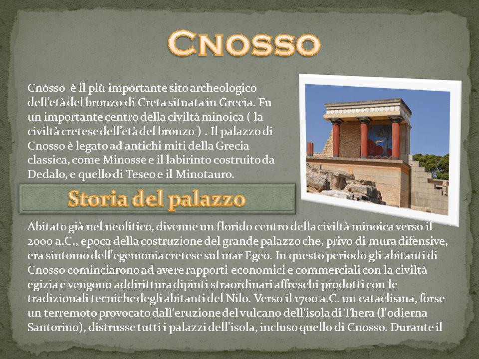 Cnòsso è il più importante sito archeologico dell'età del bronzo di Creta situata in Grecia. Fu un importante centro della civiltà minoica ( la civilt
