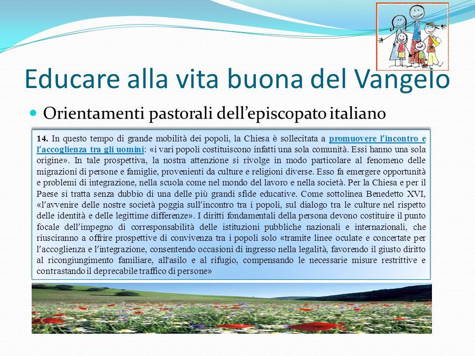 Educare alla vita buona del Vangelo Orientamenti pastorali dell'episcopato italiano 14.