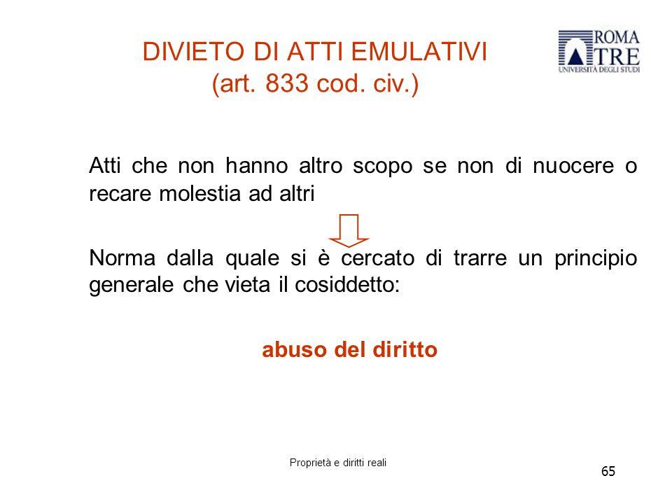 65 DIVIETO DI ATTI EMULATIVI (art.833 cod.