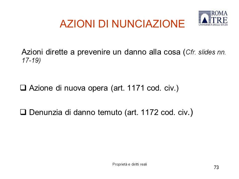 73 AZIONI DI NUNCIAZIONE  Azione di nuova opera (art.