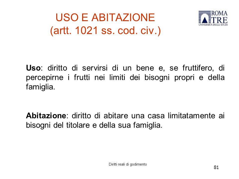 81 USO E ABITAZIONE (artt.1021 ss. cod.