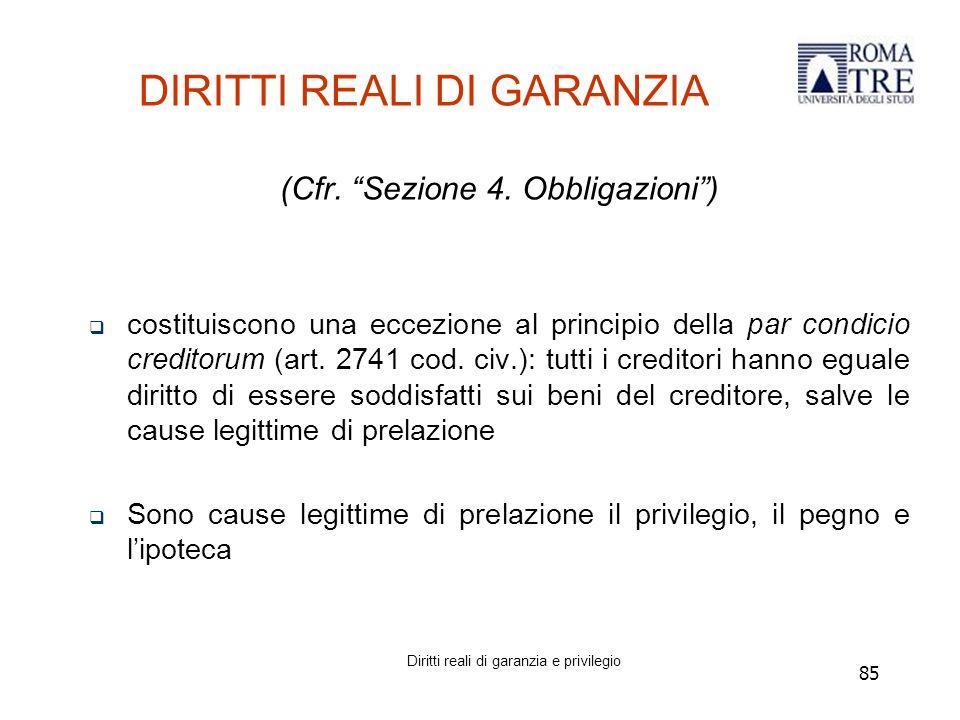 85 DIRITTI REALI DI GARANZIA (Cfr. Sezione 4.