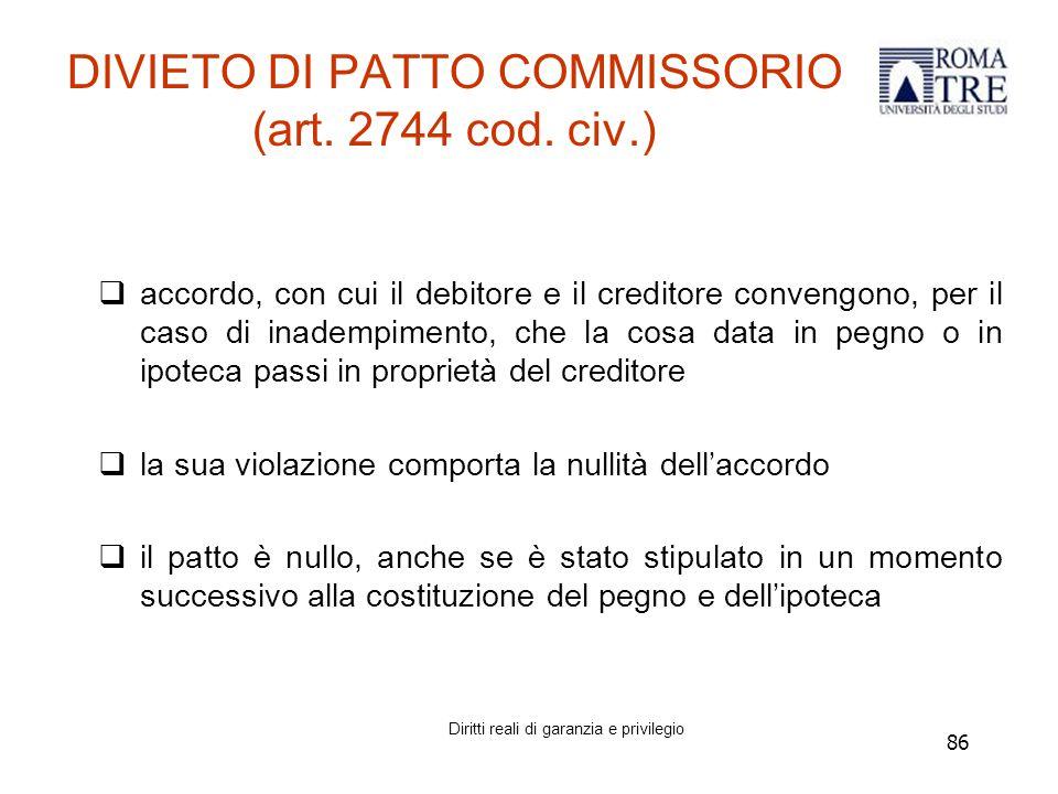 86 DIVIETO DI PATTO COMMISSORIO (art.2744 cod.