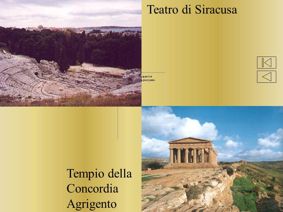 Teatro di Siracusa Tempio della Concordia Agrigento