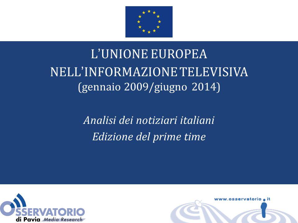 L'UE NEI NOTIZIARI ITALIANI LE NOTIZIE SU L'UNIONE EUROPEA (Edizione di prima serata, Reti Rai, e Mediaset 2009-2014, per semestre, in % sul tot.