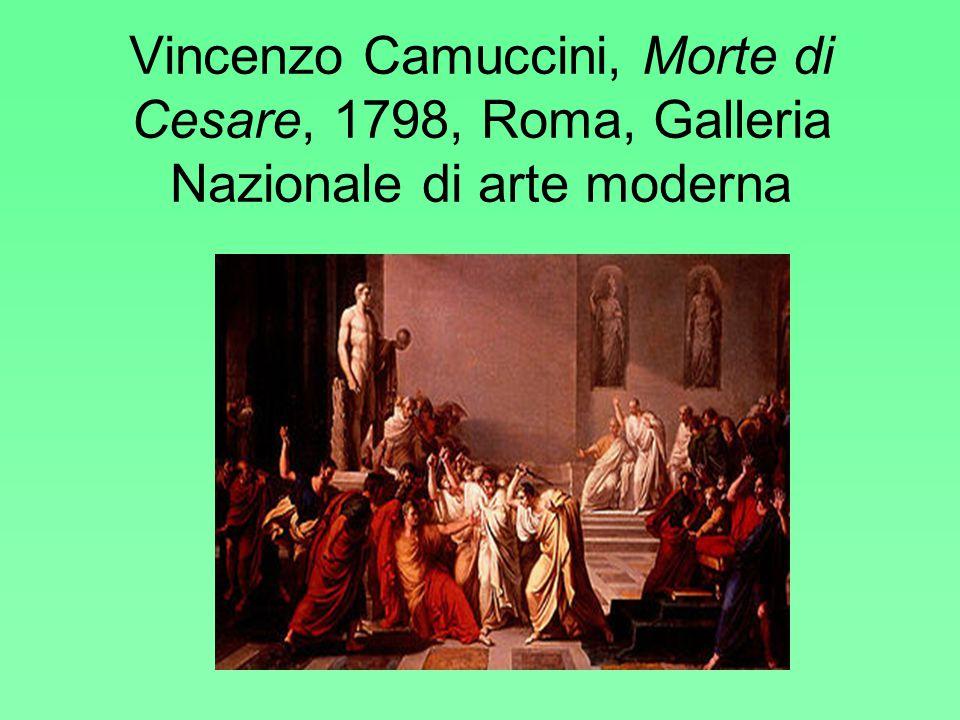 Vincenzo Camuccini, Morte di Cesare, 1798, Roma, Galleria Nazionale di arte moderna