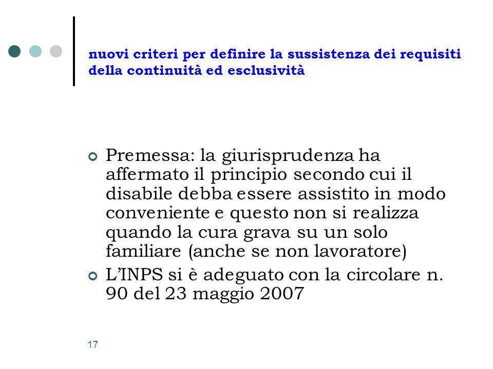 17 nuovi criteri per definire la sussistenza dei requisiti della continuità ed esclusività Premessa: la giurisprudenza ha affermato il principio secon
