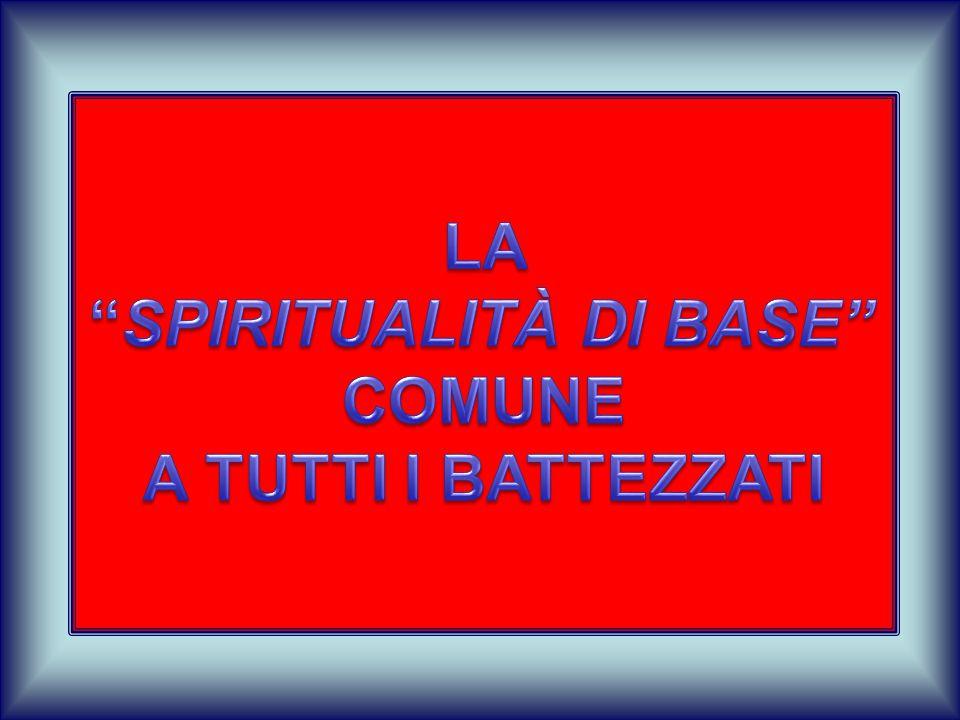 LA SPIRITUALITÀ CRISTIANA È COMUNIONE TRINITARIA OGNI CRISTIANO E' TALE A MOTIVO DEL RAPPORTO ESSENZIALE CHE HA CON IL PADRE, IL FIGLIO E LO SPIRITO SANTO: RELAZIONE CHE SI ESPRIME NELLE VIRTÙ TEOLOGALI