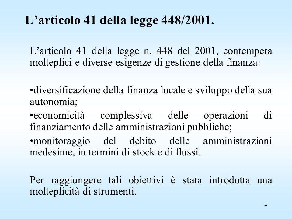 4 L'articolo 41 della legge 448/2001. L'articolo 41 della legge n.