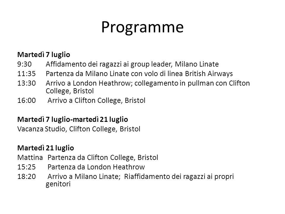 Programme Martedì 7 luglio 9:30 Affidamento dei ragazzi ai group leader, Milano Linate 11:35 Partenza da Milano Linate con volo di linea British Airwa