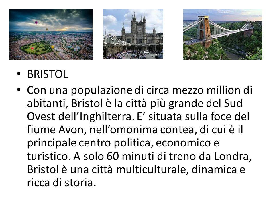 BRISTOL Con una populazione di circa mezzo million di abitanti, Bristol è la città più grande del Sud Ovest dell'Inghilterra. E' situata sulla foce de