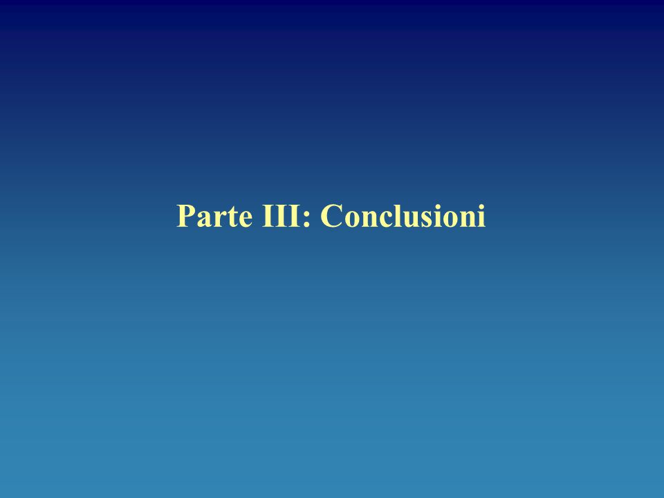 Parte III: Conclusioni