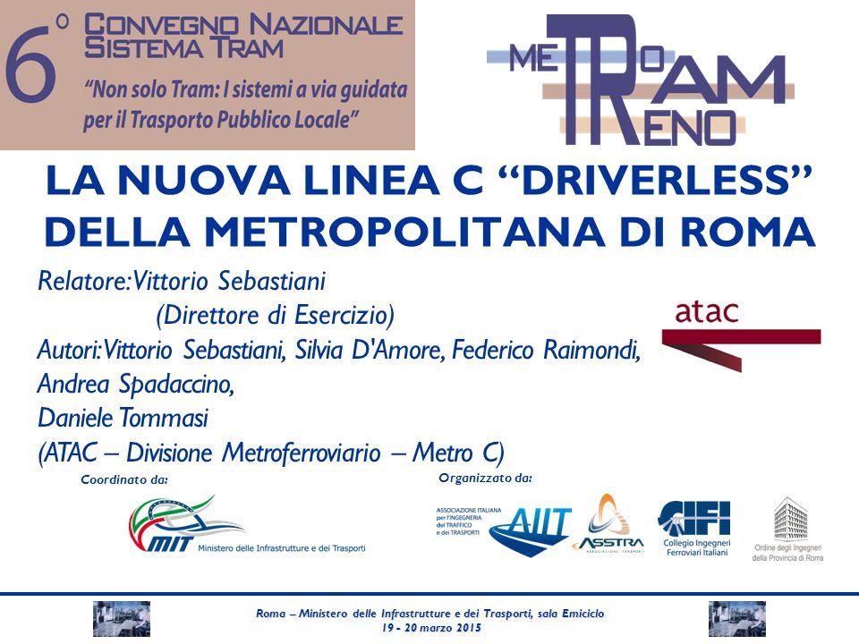 Roma – Ministero delle Infrastrutture e dei Trasporti, sala Emiciclo 19 - 20 marzo 2015 19 - 20 marzo 2015 Coordinato da: Organizzato da: LA NUOVA LIN