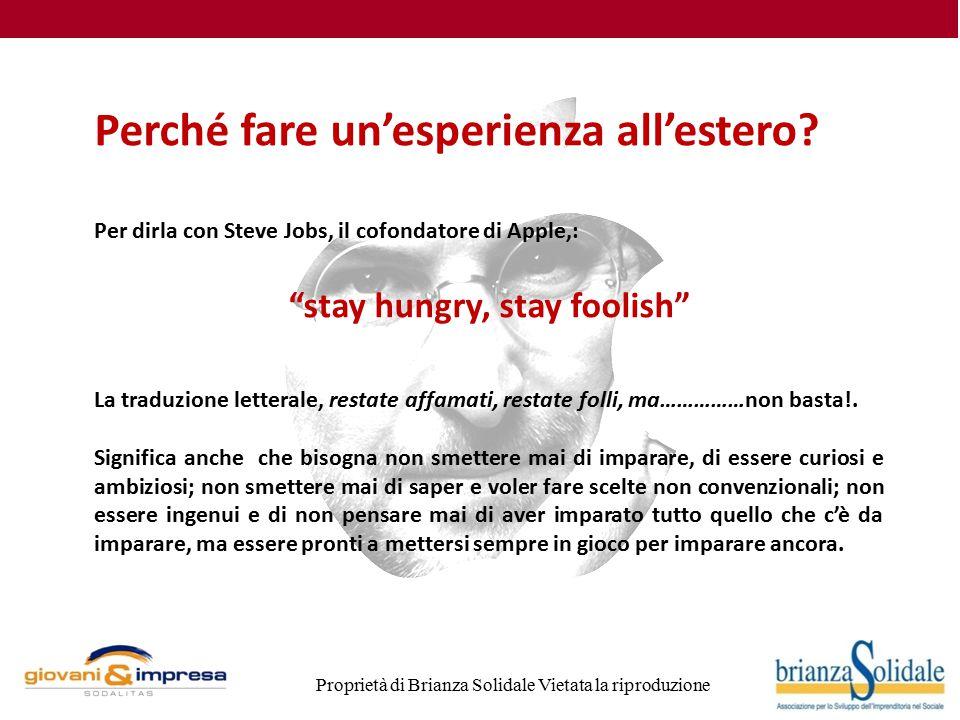 Proprietà di Brianza Solidale Vietata la riproduzione Perché fare un'esperienza all'estero.