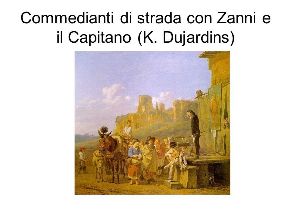 Commedianti di strada con Zanni e il Capitano (K. Dujardins)