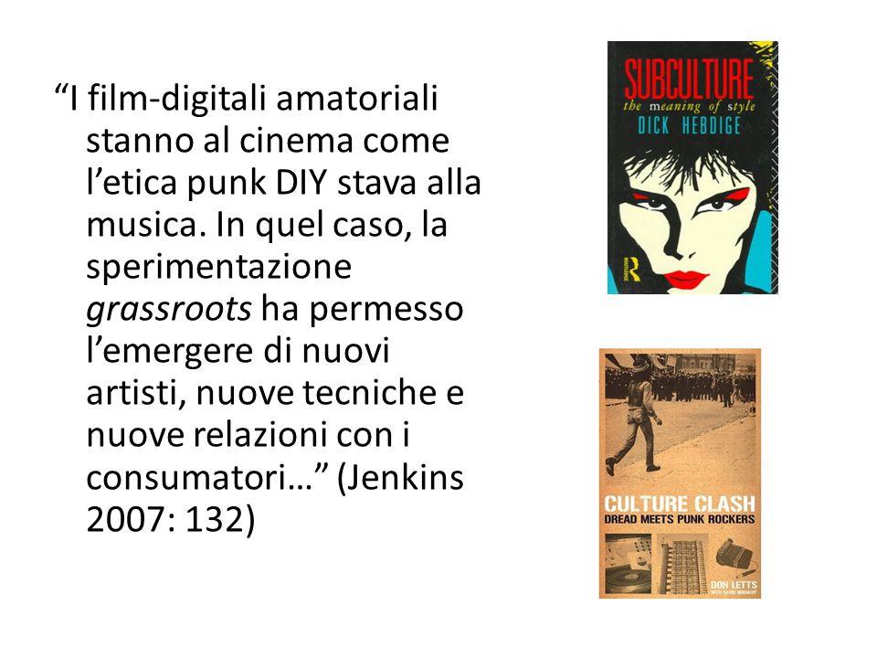 """""""I film-digitali amatoriali stanno al cinema come l'etica punk DIY stava alla musica. In quel caso, la sperimentazione grassroots ha permesso l'emerge"""