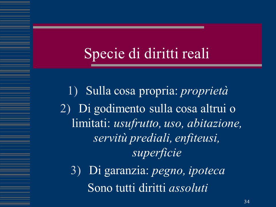 Pierluigi Capuzzo - Diritto pratico per i geometri 33 Diritti reali Attribuiscono al titolare (il soggetto) una potestà diretta e immediata sulla cosa (l'oggetto).
