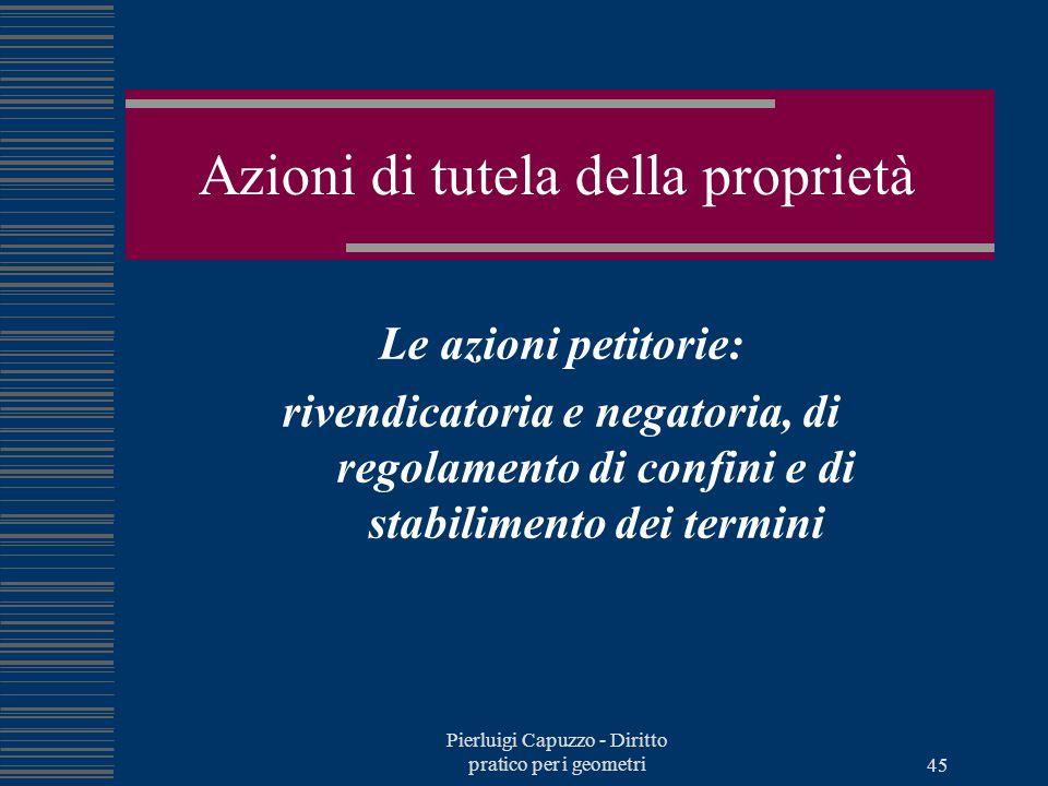 Pierluigi Capuzzo - Diritto pratico per i geometri 44 Atti derivativi Contratti traslativi di proprietà Successione per causa di morte