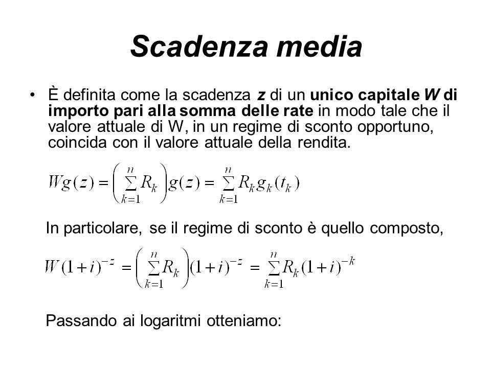 Scadenza media la scadenza media dipende: -dal regime di attualizzazione -dal tasso di valutazione usato.