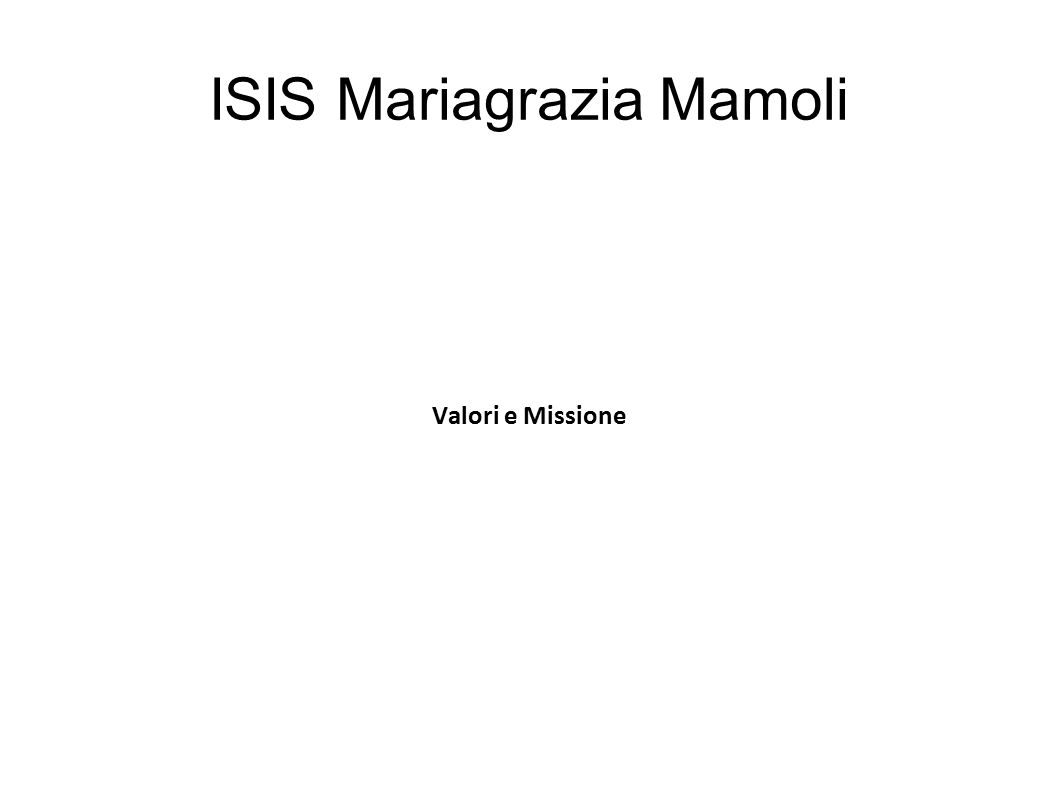 ISIS Mariagrazia Mamoli Valori e Missione